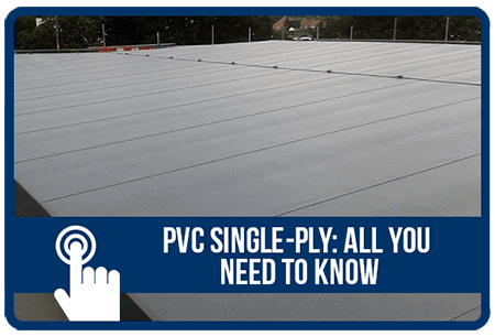 PVC Single-Ply: All You Need to Know